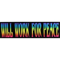 C&d Visionary Peace Will Work For Peace Sticker