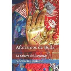 Aforismos Buda La Palabra Iluminado